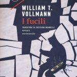 I fucili di William T. Vollmann